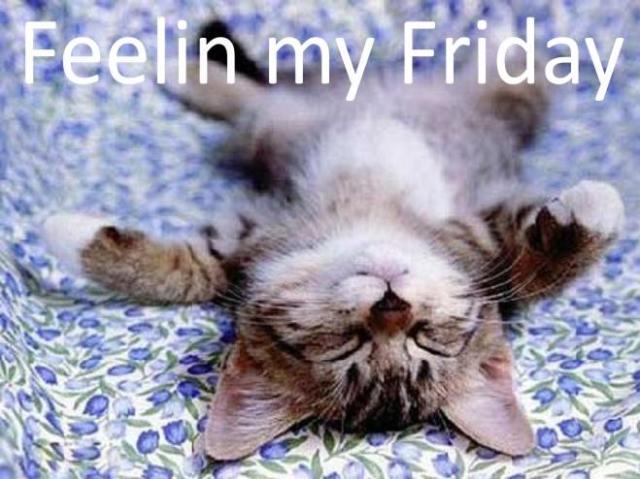 Feelin my Friday
