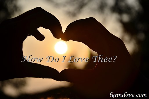 how do i love thee by elizabeth